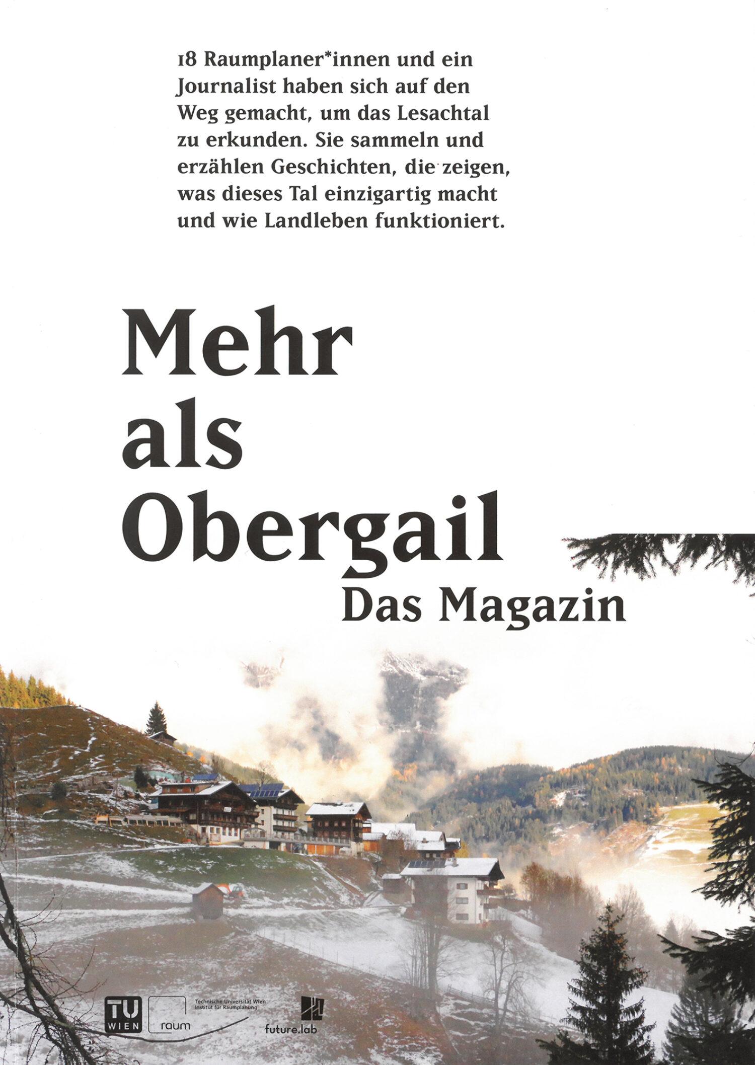 Mehr als Obergail. Das Magazin, 2018/2019, Coverfoto: Antonia Schneider © Institut für Raumplanung/TU Wien